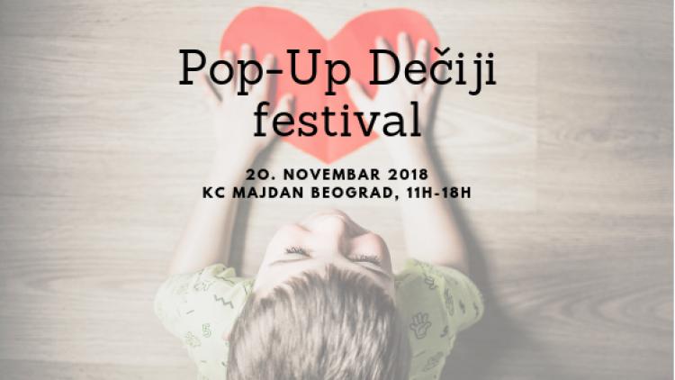 Prvi Pop-Up Dečiji festival u Srbiji